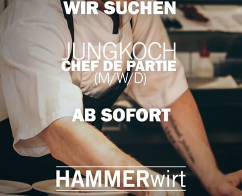 Hammerwirt Salzburg - Jobangebot - Jungkoch Chef de partie (m/w/d) - Ab sofort